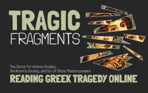 Reading Greek Tragedy Online Tragic Fragments